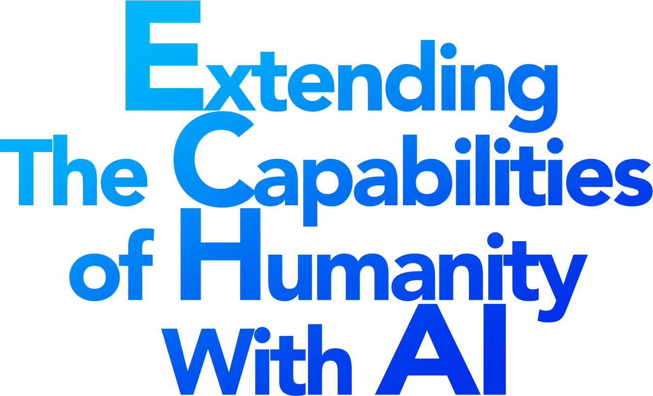 Extending The Capabilities  of Humanity  With AI